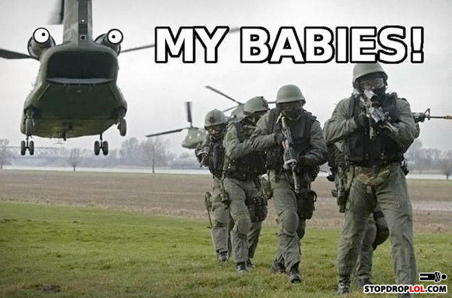 - Yea Helicopters do tend to eat babies