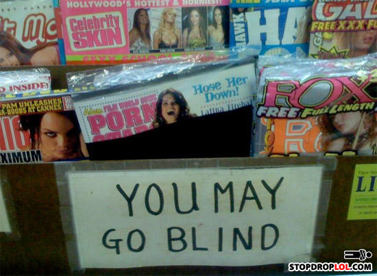 - YOU *WILL* GO BLIND